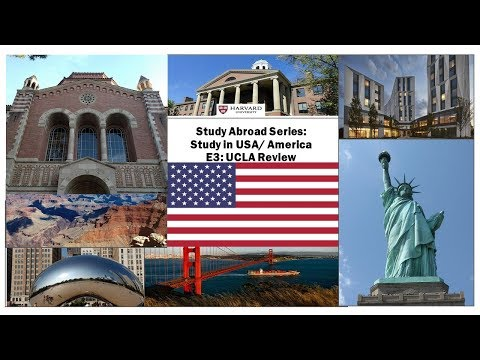 Study Abroad: Study in USA/ America | Episode 3 - University review - UCLA