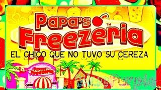 EL CHICO QUE NO TUVO SU CEREZA  / Papa's freezeria