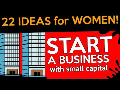 Top 22 Small Business Ideas for Women with Small Capital
