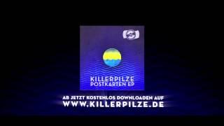 KILLERPILZE - 360º FREIHEIT