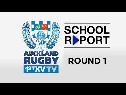 SCHOOL REPORT Rd 1 | Auckland 1st XV TV 2016