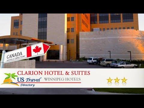 Clarion Hotel & Suites - Winnipeg Hotels, Canada
