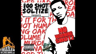 100 Shot Soltize ft. Mozzy & E-Mozzy - Till Hell Reach [Thizzler.com]