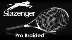 Slazenger Pro Braided Racquet Review