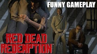 "BONNIE GOT CAUGHT LACKING! ( FUNNY "" RED DEAD REDEMPTION"" GAMEPLAY #6"