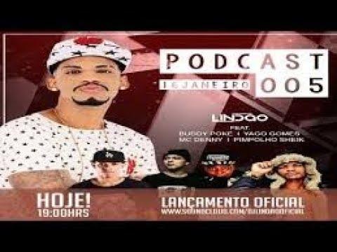 PODCAST 005 DJ LINDÃO LANÇAMENTO 2017