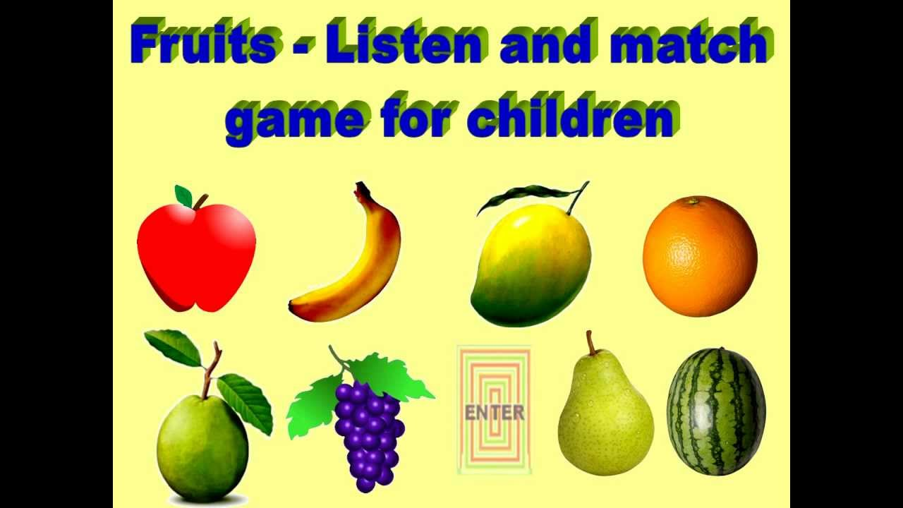 FRUITS LISTEN AND MATCH GAME FOR CHILDREN - YouTube