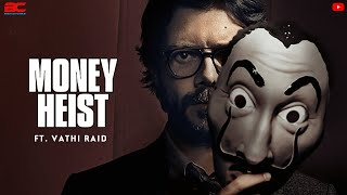 Money Heist ft.Vaathi raid  Thalapathy Vijay   Anirudh Ravichander   BC Mediaworks