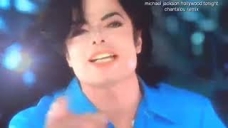 michael jackson hollywood tonight chantalou remix  feat chantalou.mp4