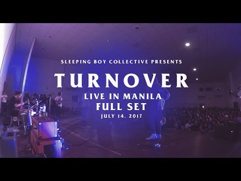 Turnover - Live in Manila (FULL SET) - July 14, 2017