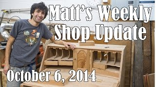 Matt's Weekly Shop Update - Oct 6 2014