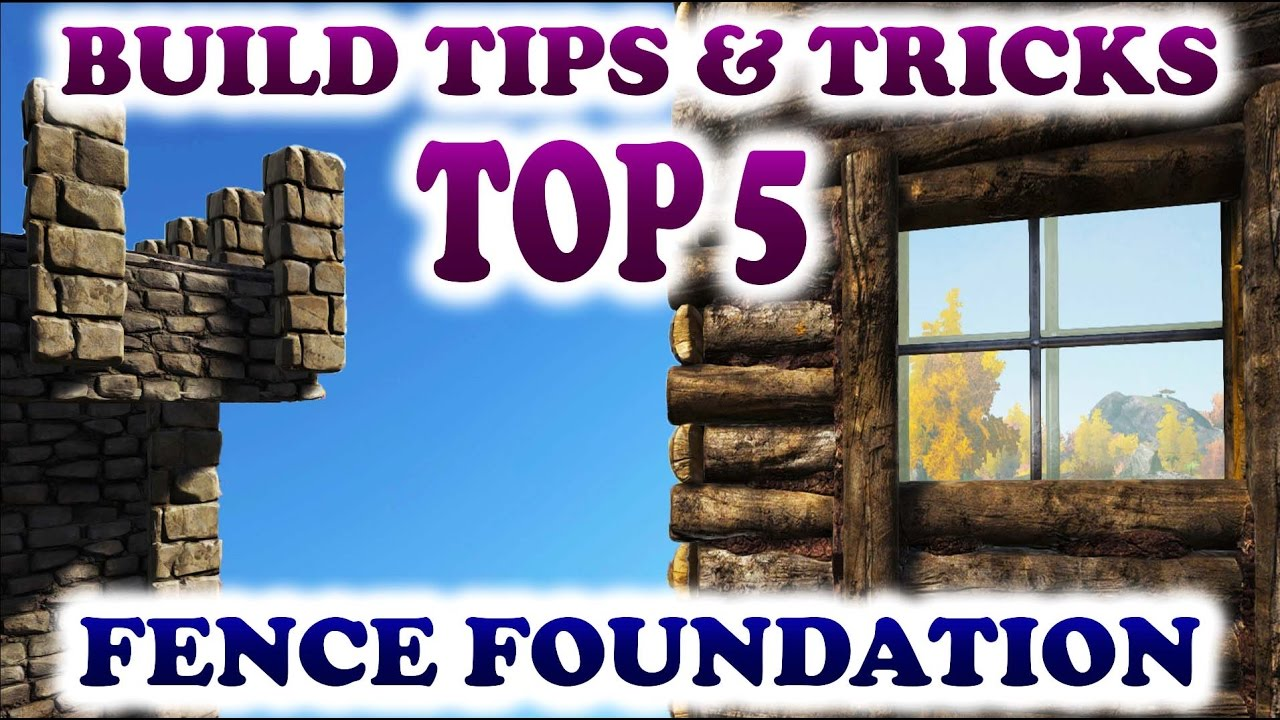 Ark Top 5 Fence Foundation Building Tips And Tricks Ark Survival