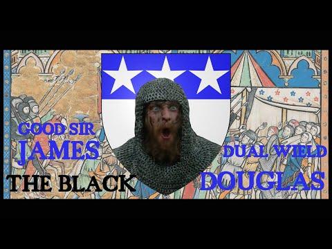 James the Black Douglas - Outlaw King
