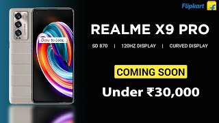 ⚡ Realme X9 Pro With SD 870 & Curved Display | 🔥 Realme X9 Pro Specs, Price, Features, India Launch