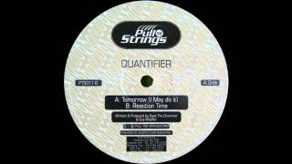 Quantifier - Tomorrow (I May Do It) (Acid Techno 1997)