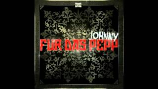 Johnny Pepp - Kaputt gemacht (prod Johnny Pepp)