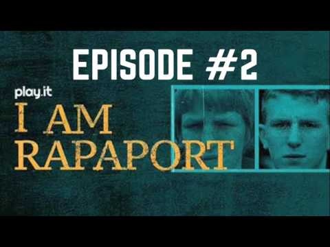 I Am Rapaport Stereo Podcast Episode 2
