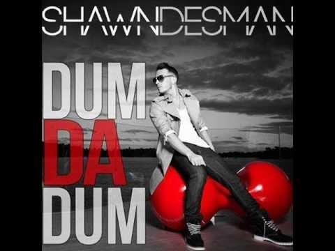 Shawn Desman- Dum Da Dum Sped Up