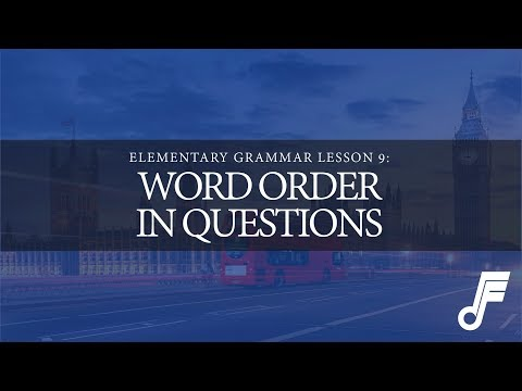 WORD ORDER IN QUESTIONS   Elementary Grammar Lesson 9