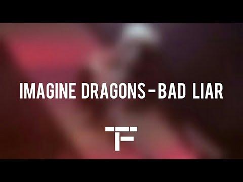 [TRADUCTION FRANÇAISE] Imagine Dragons - Bad Liar