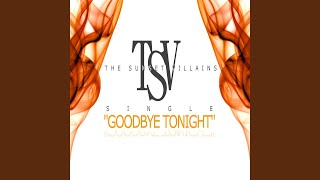 Goodbye Tonight