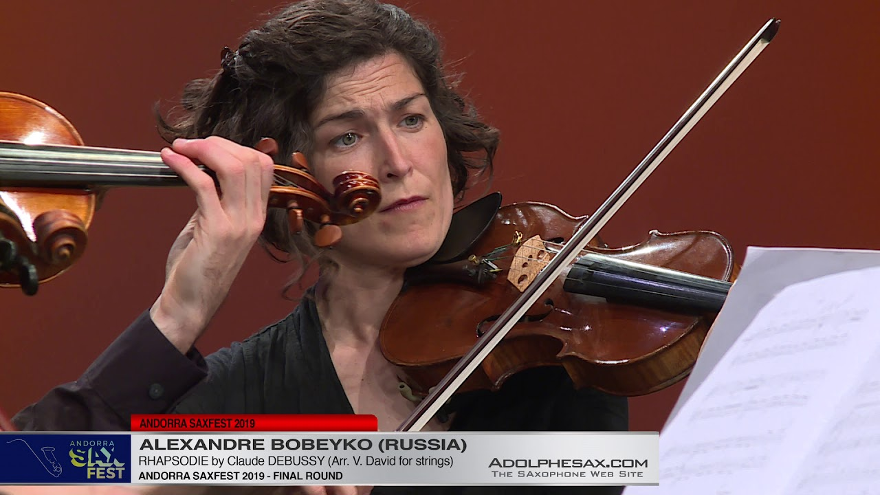 Andorra SaxFest 2019 - Alexandre BOBEYKO - Rhapsodie by Claude DEBUSSY (Arr.  V.David for strings)