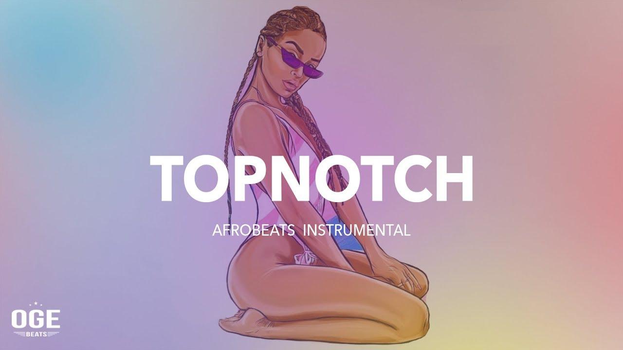 free-afrobeat-x-dancehall-instrumental-2018-topnotch-afro-trap-oge-beats