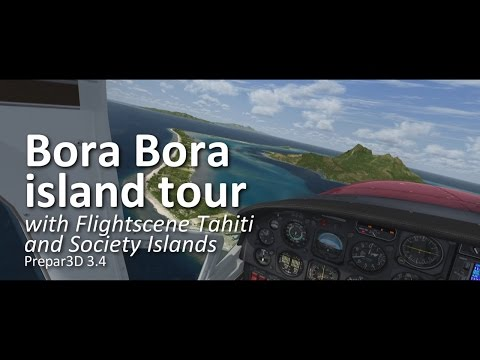 Bora Bora C337 Island tour with FlightScene Tahiti and Society Islands (Prepar3D v3.4)