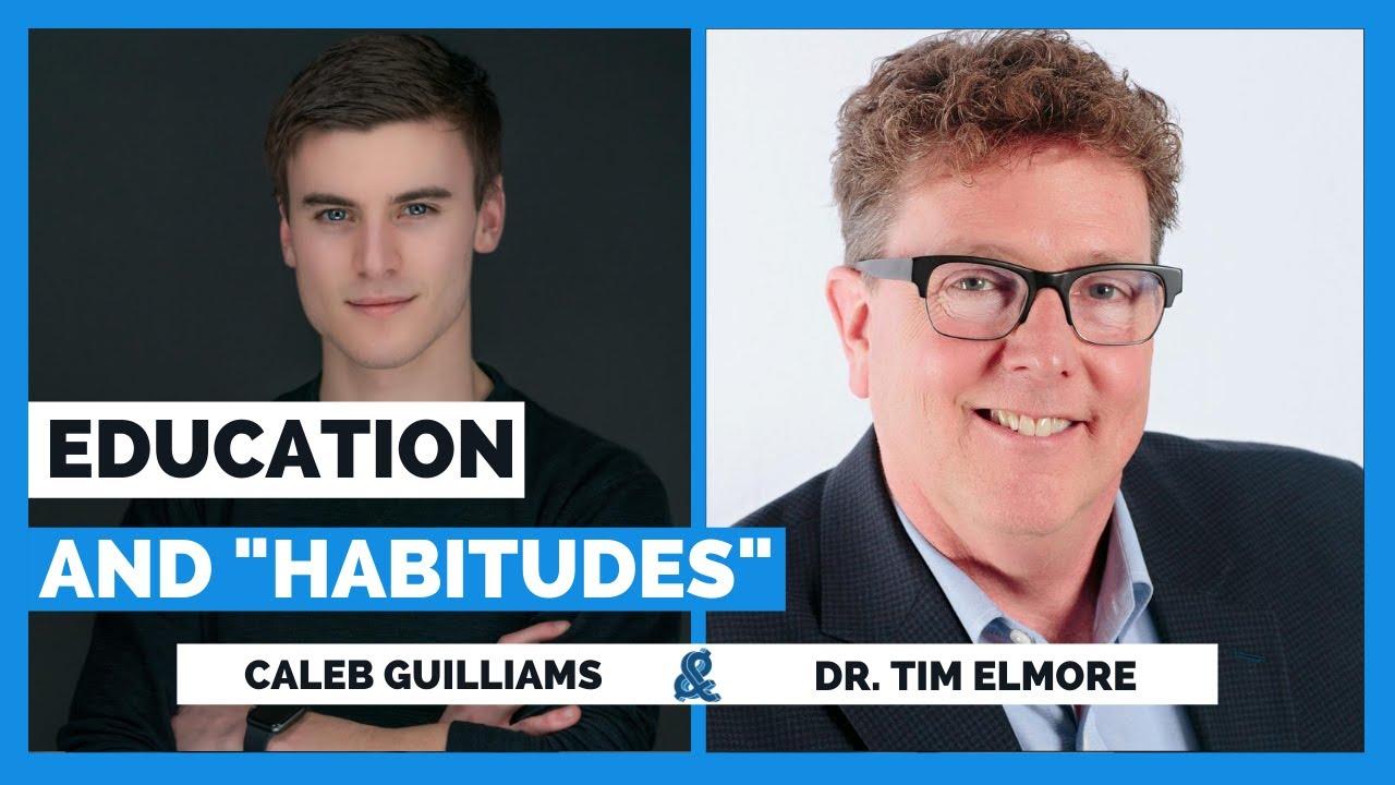 Download Education & Habitudes with Dr. Tim Elmore