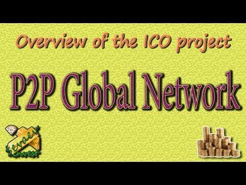 P2P Global Network / обзор ICO компании.