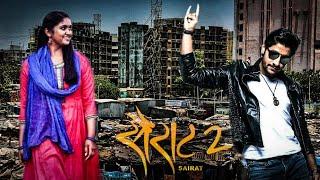 Sairat 2 official trailer 2018   akash toshar   rinku rajguru   character artist tanaji