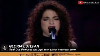 Gloria Estefan - Seal Our Fate (Into The Light Tour: Live in Rotterdam 1991)