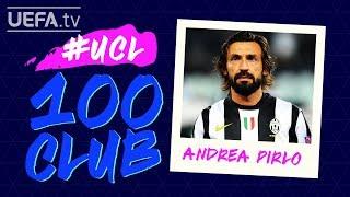 ANDREA PIRLO: #UCL 100 CLUB