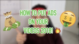 Video How To Put Ads On Your Videos 2018! download MP3, 3GP, MP4, WEBM, AVI, FLV Mei 2018