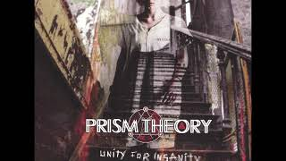 Prism Theory - Unity For Insanity (Full Album)