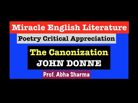 The Canonization, John Donne, Critical Appreciation & Summary, UGC NET/JRF English