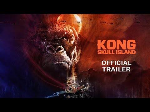 Kong: Skull Island - Rise of the King [Official Final Trailer] streaming vf