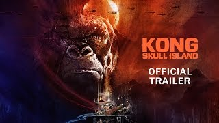 Kong: Skull Island - Rise of the King [Official Final Trailer] thumbnail
