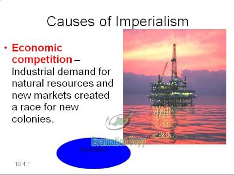 Standard 10.4.1 - Causes and Consequences of New Imperialism