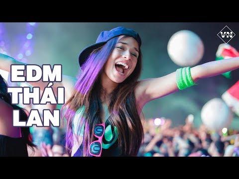 Nonstop 2018 - EDM Thái Lan Remix Gây Nghiện 2018 - Dj Thai Lan Hay Mới Nhất thumbnail