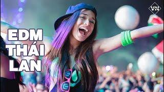 Nonstop 2018 - EDM Thái Lan Remix Gây Nghiện 2018 - Dj Thai Lan Hay Mới Nhất - Stafaband