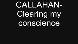 Callahan Clearing my conscience