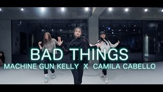 BAD THINGS - MACHINE GUN KELLY X CAMILA CABELLO / YOOJUNG LEE CHOREOGRAPHY