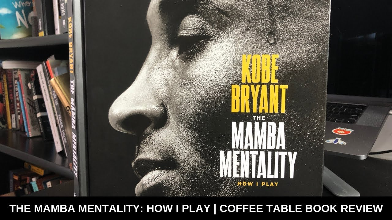 MAMBA MENTALITY: HOW I PLAY | COFFEE TABLE BOOK REVIEW