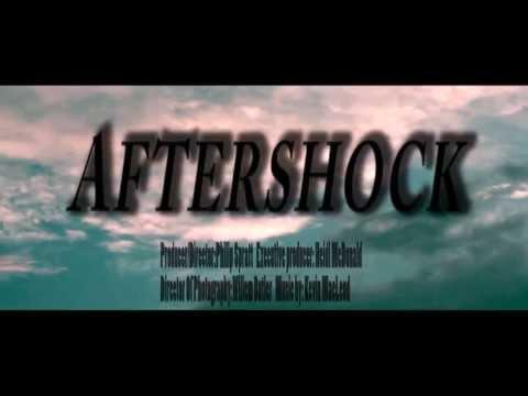 AFTERSHOCK- Official Film Trailer