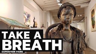 Take a breath - Group Show Paris