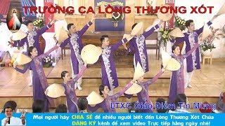 Cha Long - Trực tiếp TRƯỜNG CA LÒNG THƯƠNG XÓT CHÚA tại Giáo Điểm Tin Mừng