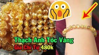CẢNH BÁO : Vòng Thạch Anh Tóc Vàng Tự Nhiên Giá Chỉ Từ 480k ( Có Quà Tặng )