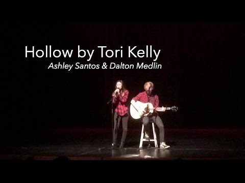 Hollow- Tori Kelly | Cover By Ashley Santos & Dalton Medlin
