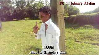 ALDEN _ MBOLA MIANDRY ANO [ Audio Officiel 2k17 ]